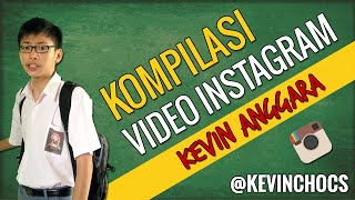 getlinkyoutube.com-Kevin Anggara: Kompilasi Video Instagram #2
