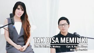 Via Vallen Ft. Mahesa - Tak Bisa Memiliki (Official Music Video)