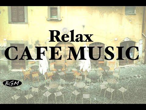 Video De Relaxing Cafe Music - Jazz & Bossa Nova Instrumental Music - Background Music