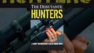 getlinkyoutube.com-The Debutante Hunters