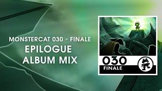 getlinkyoutube.com-Monstercat 030 - Finale (Epilogue Album Mix) [1 Hour of Electronic Music]