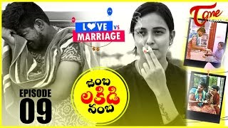 getlinkyoutube.com-Love vs Marriage | Telugu Comedy Web Series | Episode 9 | Jambalakidi Pamba | by Haswanth Modem