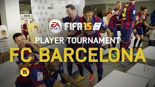 getlinkyoutube.com-FIFA 15 - FC Barcelona Player Tournament - Messi, Neymar, Alves, Piqué, Alba, Rakitić, Bartra, Munir