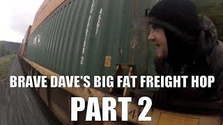 getlinkyoutube.com-Brave Dave's Big Fat Freight Hop - Part 2
