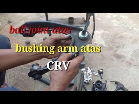 Bagaimana cara pasang ball joint dan bushing arm atas CRV