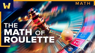 The Mathematics of Roulette I The Great Courses