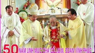 getlinkyoutube.com-► Mừng 50 Năm Linh Mục Cha Cố J.B.M Đoàn Vĩnh Phúc 2015