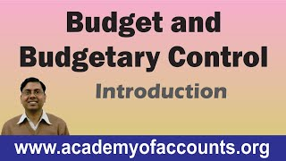 Budget and Budgetary Control (Introduction) ~ Cost and Management Accounting [For B.Com/CA/CS/CWA] width=