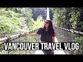 Vancouver Canada Travel Vlog   Things to Do in Vancouver BC 2019