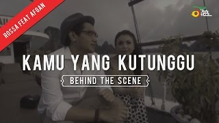 getlinkyoutube.com-Rossa feat. Afgan - Kamu Yang Kutunggu | Behind The Scene