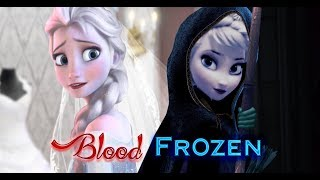 getlinkyoutube.com-Frozen Blood