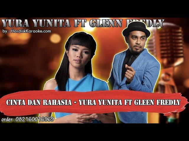 CINTA DAN RAHASIA - YURA YUNITA FT GLEEN FREDLY karaoke tanpa vokal | KARAOKE GLEEN FREDLY