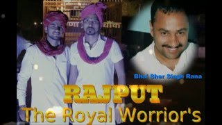 "getlinkyoutube.com-RAJPUT ""The Royal Warrior's By Ajeet Rana Salwan."