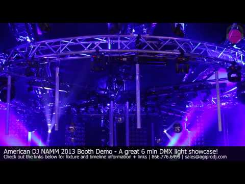 AMERICAN DJ Light Show by Esteban - See below for Facts & Lights Used | NAMM 2013 - agiprodj.com