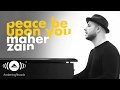 Maher Zain -  Peace Be Upon You | ماهر زين - عليك صلى الله Official Video 2016