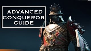 getlinkyoutube.com-Guide to Playing Conqueror Effectively  For Honor