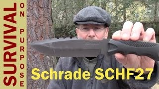 Schrade SCHF27 Survival Knife Review - First Time On YouTube!