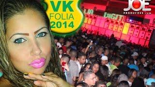 getlinkyoutube.com-VK FOLIA  - RESSACA -  DIA 09 08 2014