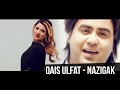 Qais Ulfat - Nazigak New Version 2015 Abbassy Productions