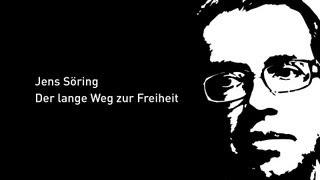 Jens Söring - Der lange Weg zur Freiheit