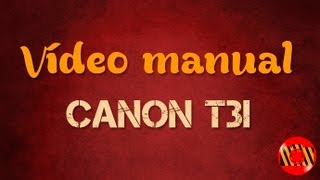 getlinkyoutube.com-Video Manual - Canon T3i