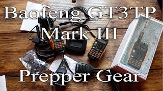 getlinkyoutube.com-Baofeng GT3TP MarkIII ( Prepper Gear)