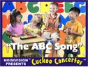 "KIDS: THE ABC SONG (from the DVD ""Cuckoo Concertos, Vol. 1"")"