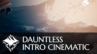 Dauntless - Intro Cinematic