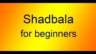 getlinkyoutube.com-Shadbala For Beginners