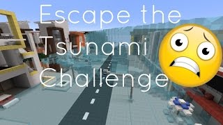 getlinkyoutube.com-Minecraft - Escape the Tsunami Challenge