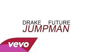 Drake - Jumpman & Future [Official Video]