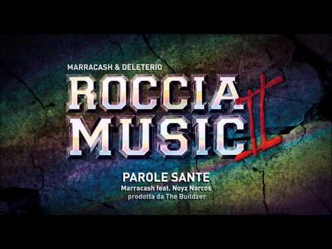 Marracash feat Noyz Narcos - Parole Sante (Roccia Music 2)