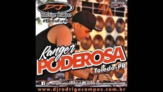getlinkyoutube.com-Ranger Poderosa (Esp.Eletrofunk) - Dj Rodrigo Campos