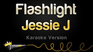 Jessie J - Flashlight (Karaoke Version)