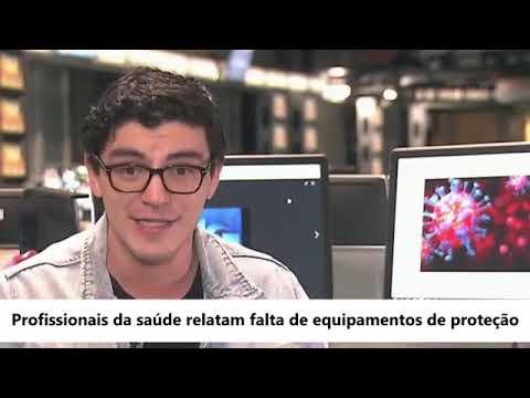 Jornal da Globo | 26.03.2020 Profissionais da saúde relatavam falta de equipamentos  de proteção
