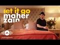 Maher Zain - Let It Go | ماهر زين Official Lyrics 2016