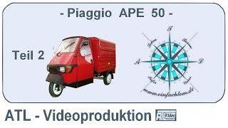 getlinkyoutube.com-Piaggio APE 50 Grassau  Teil-2