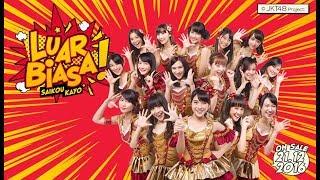 LUAR BIASA  SAIKOU KAYO - JKT48 karaoke download ( tanpa vokal ) cover
