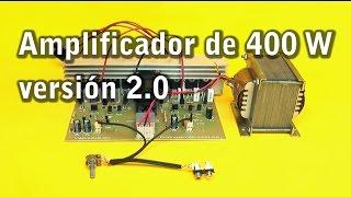 getlinkyoutube.com-Amplificador estéreo de 400 watts versión 2.0