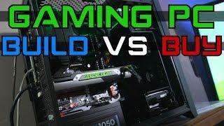 getlinkyoutube.com-Build VS Buy Gaming PC