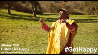 Jimmy Cliff - C'Mon Get Happy