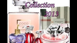 my perfume collection high end to drug store/ mini reviews (2013)