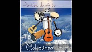 getlinkyoutube.com-Coletânea de Samba Gospel-Partido do Alto-Vol.06-Cd Completo