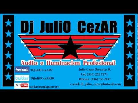 Lo mejor de la costa (cumbia arrecha) - Dj JuliO CezAR