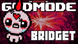 getlinkyoutube.com-GODMODE - The Binding of Isaac Afterbirth Mod [Bridget]