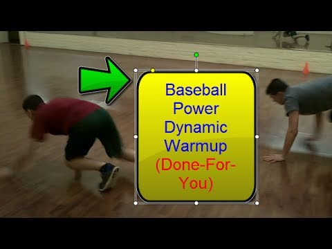 Baseball Warm ups: Preparation for Explosiveness and Power