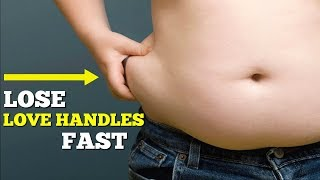 How To Lose Love Handles In 1 Week   The Truth