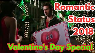 Valentine's Day Special | 2018 New Romantic WhatsApp Status Video | Varun Dhawan Purpose Kirti Sanon