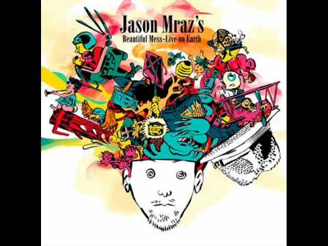 Jason Mraz - A Beautiful Mess (Live on Earth)