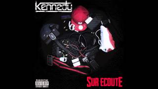 Kennedy - Tout Vient A Point